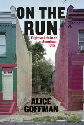 On the Run By Goffman, Alice